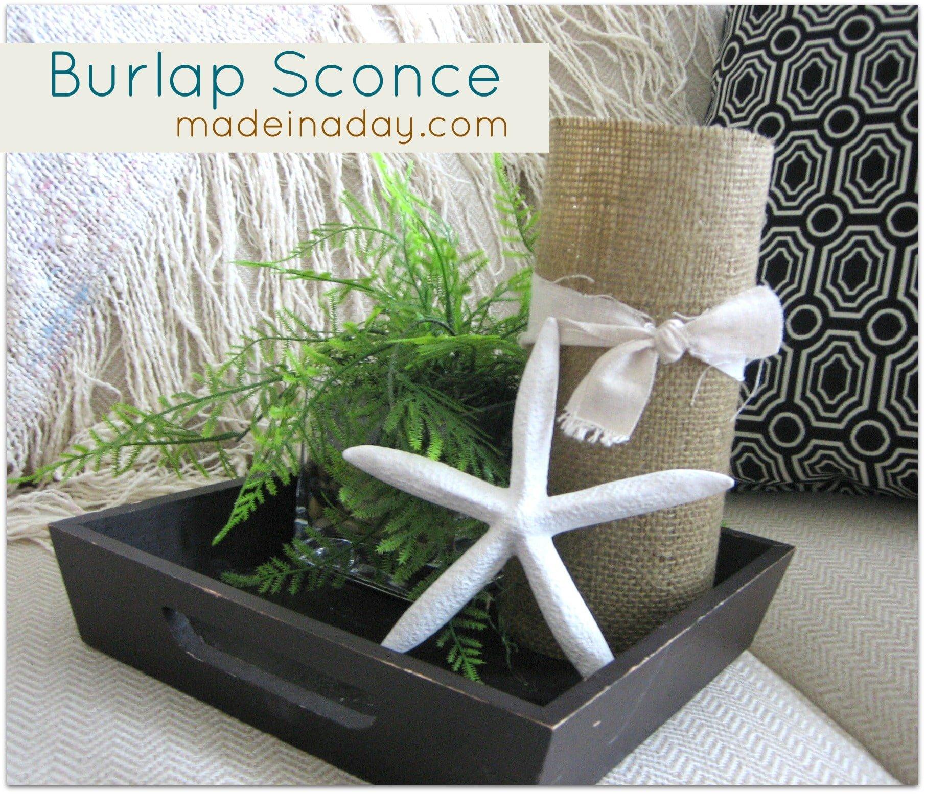 Burlap decoupage Sconce Updo