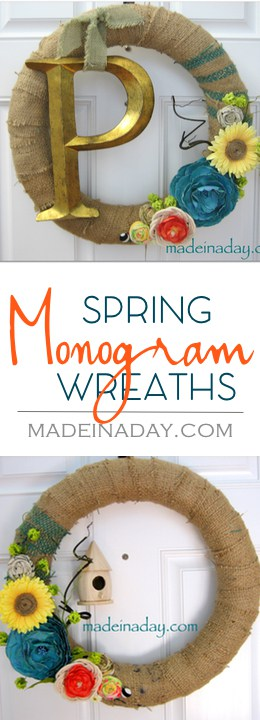 Spring Monogram & Birdhouse Burlap Wreaths, Learn how I made two Spring Wreaths, one with a large monogram letter the other with a sweet birdcage! Paper flowers, rope flower, Fabric flowers, burlap, tutorials on madeinaday.com