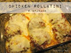 Chicken Rollatini w: Spinach