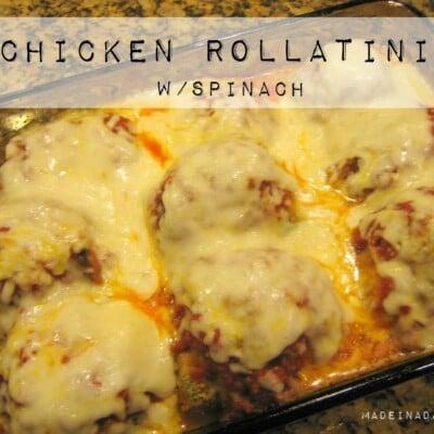 Chicken Spinach Rollatini