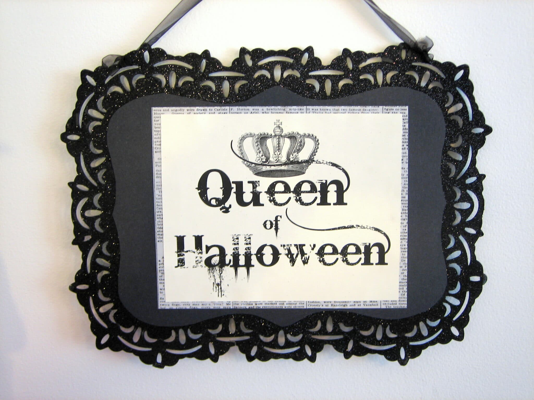 Queen of Halloween Sign
