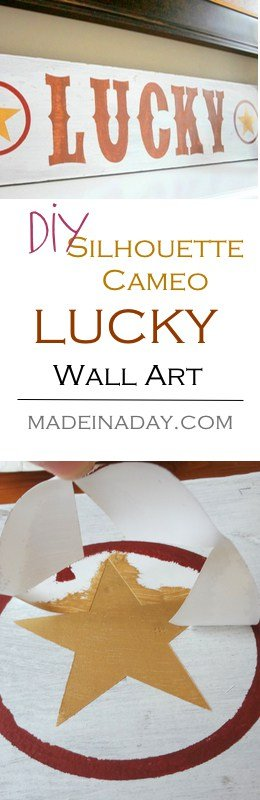 DIY Lucky Sign Wall Art make a stencil using Silhouette Cameo. Tutorial on getting the perfect stencil results!