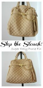 Quick Purse Fix ~Stop the Slouch! 1