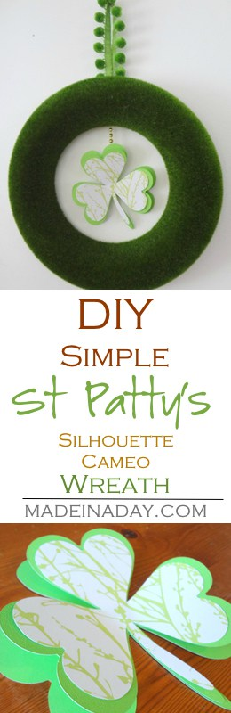 Simple St. Patrick's Day Wreath Silhouette Cameo Project. Cut out large clovers and shamrocks on cardstock using a Silhouette Cameo Tutorial on Madeinaday.com