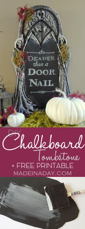 DIY Chalkboard Tombstone + FREE Printable,Take a store bought Tombstone and make it a chalkboard! DIY Halloween Decor, Deader than a Doornail FREE Printable, fall pumpkin tutorial on madeinaday.com