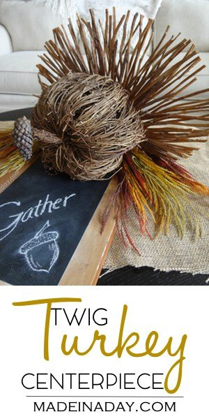 DIY rustic turkey centerpiece, twig turkey, thanksgiving centerpiece