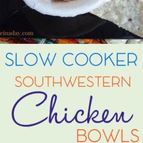 Slow Cooker Southwest Chicken Bowls 31