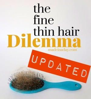 The Fine Thin Hair Dilemma