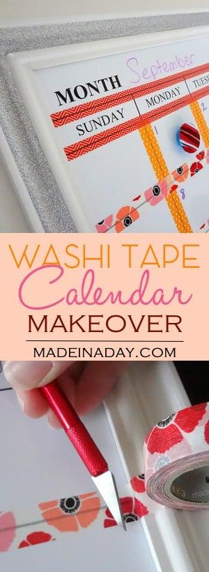 Washi Tape Dry Erase Calendar Makeover, Customize a Dry Erase calendar with Washi Tape!
