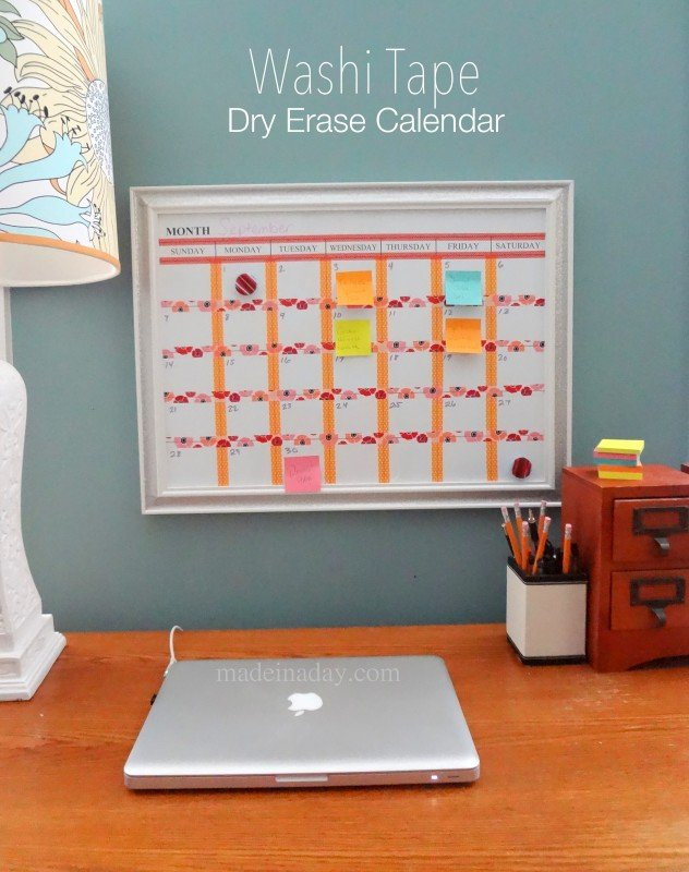 Whiteboard Calendar Ideas : Washi tape dry erase calendar