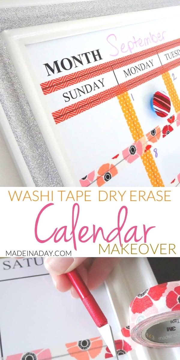 Washi Tape Dry Erase Calendar Makeover, Customize a Dry Erase calendar with Washi Tape! #washitape #calendar #dryerase