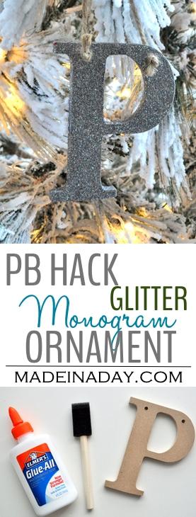 Glitter Alphabet Ornament ~PB Hack, Easy DIY Glitter Monogram ornament