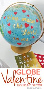 You Mean the World to Me Globe Valentine 1
