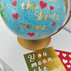 You Mean the World to Me Globe Valentine 29