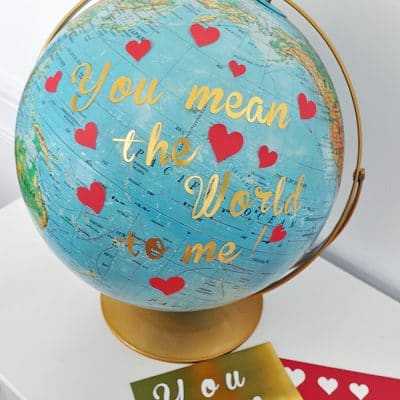 You Mean the World to Me Globe Valentine