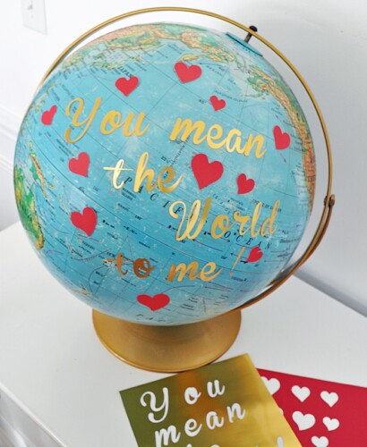 You Mean the World to Me Globe Valentine 7