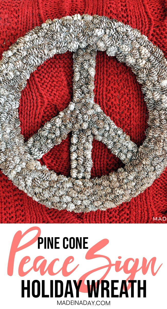 how to make a pine cone peace sign christmas wreath,