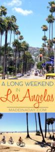 A Long Weekend in Los Angeles 1