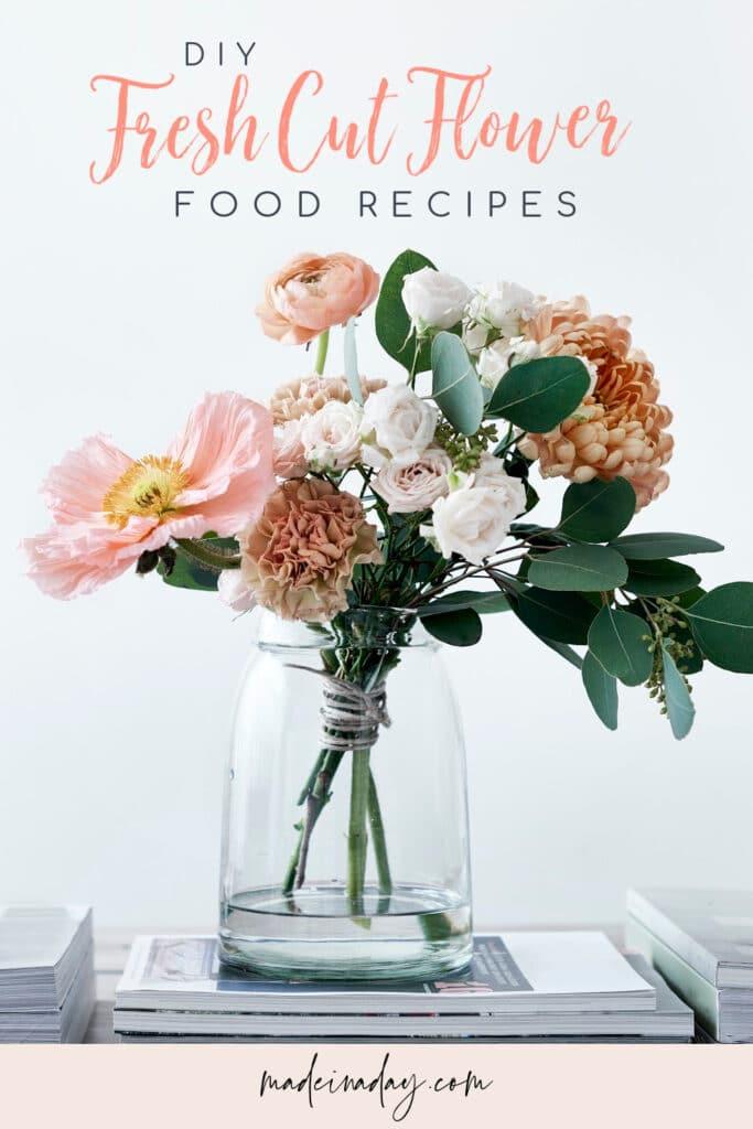 Cut Flower Food Recipes