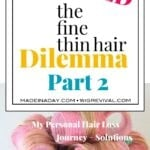 The Fine Thin Hair Dilemma Part 2 1