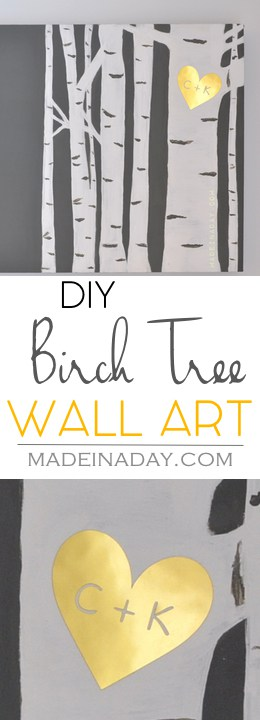 Birch Tree Wall Art, Learn to paint your own birch tree wall art and add a gold sweetheart monogram, gold foil, Silhouette Cameo, tutorial on madeinaday.com