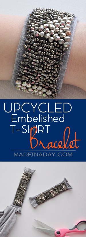 Upcycled Embellished T-Shirt Bracelet, Cut the beaded section from a jersey knit top and turn it into cute embellished bracelet. Super easy craft! Beaded bracelet, tutorial on madeinaday.com