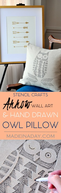 Stencil Crafts! Hand Drawn Owl Pillow & Arrow Wall Art. Easy Home decor DIY's! Fabric markers, Cutting Edge Stencils, Tutorial on Madeinaday.com