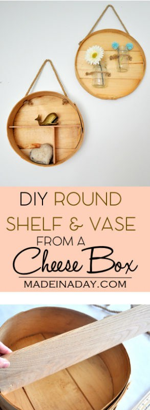 DIY Round Shelf and Vase from a Cheese Box madeinaday.com