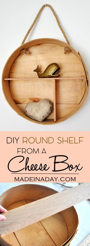 DIY Round Shelf from a Cheese Box, Make a trendy round shelf from a wooden cheese box. Tutorial on the madeinaday.com! You should see what I did with the lid! Wine box,