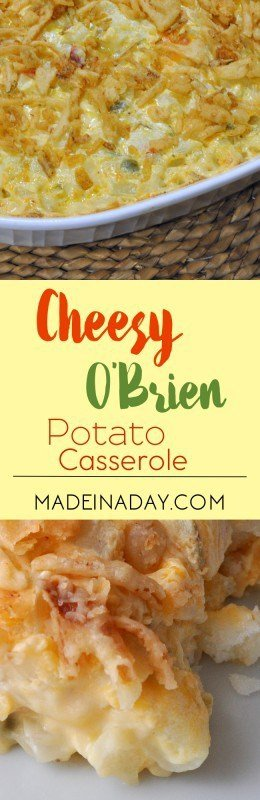 Cheesy O Brien Potato Casserole Recipe on madeinaday.coml