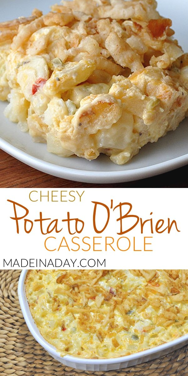 OBrien Potato casserole recipe. Cheesy onion and peppers with potatoes casserole. Sure to be a hit at your next brunch! Cheesy #OBrien #Potato #Casserole, Potato O'Brien Casserole, potato casserole, french fried onions,