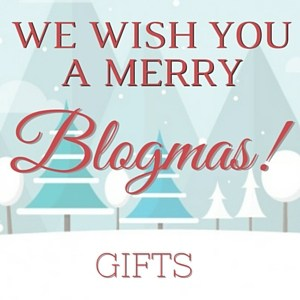 Blogmas Extravaganza Linky Party: Gifts Edition