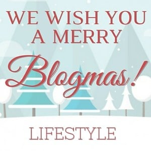 Blogmas Extravaganza Linky Party: Lifestyle Edition