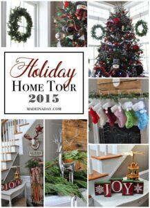 Holiday Home Tour 2015 madeinaday.com