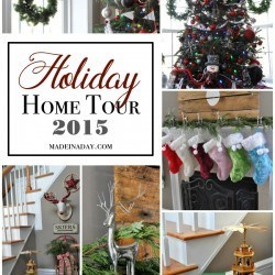 Holiday Home Tour 2015 madeinaday.com