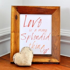 love is a many splendid thing Free Printable madeinaday.com