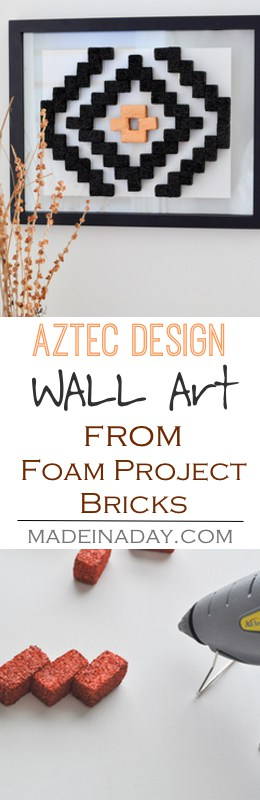 DIY Aztec Pattern Wall Art, Learn to make Aztec Pattern Wall Art using Foam Project Bricks and enjoy a free printable version to frame and display! Navajo pattern, foam
