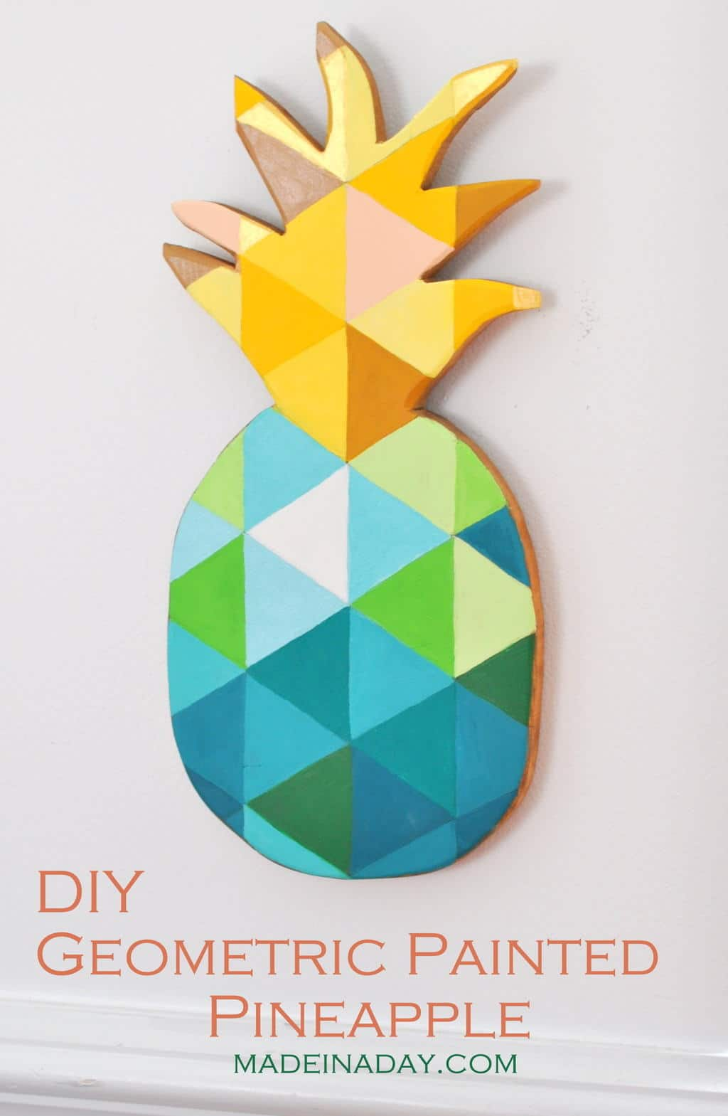 DIY Painted Geometric Pineapple | Made in a Day