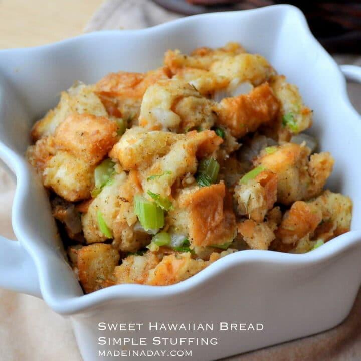 Sweet Hawaiian Bread Simple Stuffing
