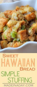 Sweet Hawaiian Bread Simple Stuffing 1