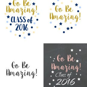 Go Be Amazing Free Printables madeinaday.com