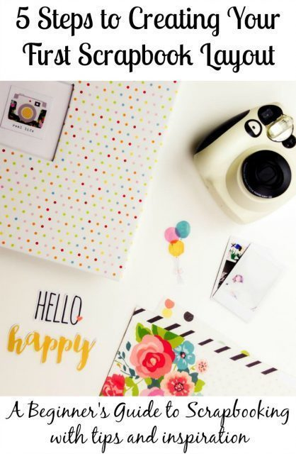 5-Steps-to-Creating-Your-First-Scrapbook-Layout-418x640