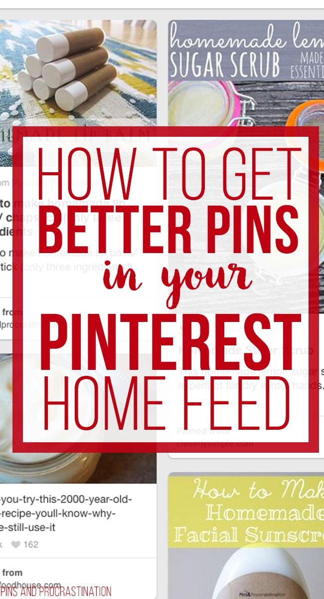 how-to-get-better-pins-in-your-pinterest-home-feed-min