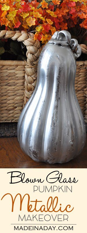 Blown Glass Pumpkin Mercury Makeover. Turn a thrift store blown glass pumpkin into beautiful Silver Mercury Glass Harvest home decor. DIY Fall Pumpkin, silver pumpkin, silver gourd, mercury glass pumpkin. See the tutorial on madeinaday.com