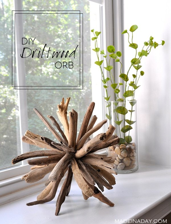 diy-driftwood-orb-madeinaday-com