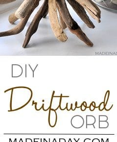 How to Make a DIY Driftwood Orb 1