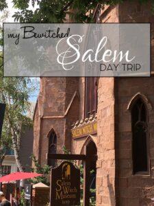 MY DAY TRIP TO SALEM