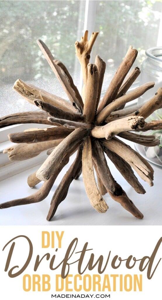 driftwood craft diy, driftwood table decor, driftwood ball