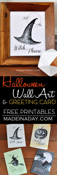 FREE Sketchy Halloween Printable Wall Art & Greeting Cards,Grab these cool free printables, Witch Please, Booyah, Fly Pretties Fly, Trick or Treat PDF on madeinaday.com