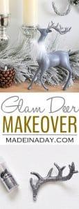 Reindeer Glam Makeover Holiday Decor 1